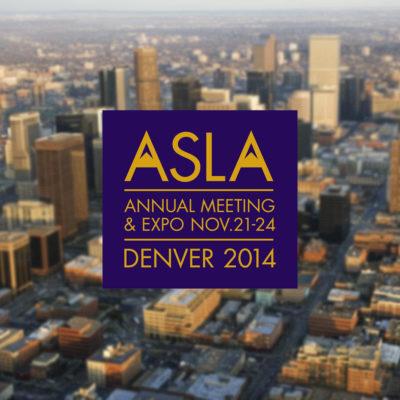 ASLA Denver 2014